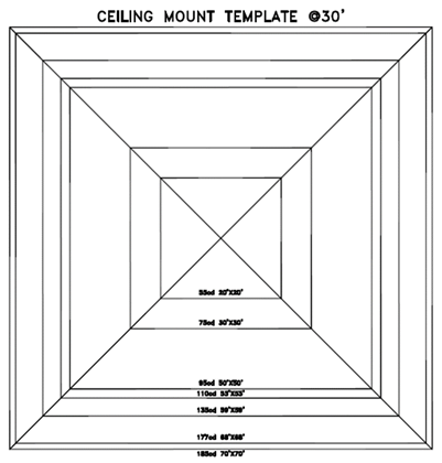 Ceiling mount template @ 30'